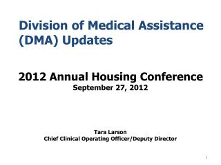 Division of Medical Assistance (DMA) Updates