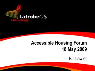 Accessible Housing Forum  18 May 2009