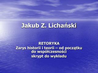 Jakub Z. Lichański