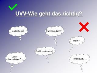 UVV-Wie geht das richtig?