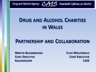 Drug and Alcohol Charities in Wales Partnership and Collaboration