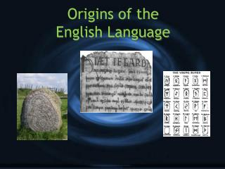 Origins of the  English Language
