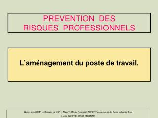 PREVENTION  DES  RISQUES  PROFESSIONNELS