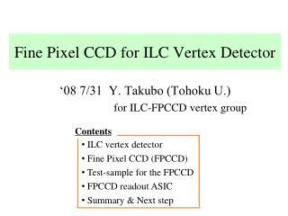 Fine Pixel CCD for ILC Vertex Detector