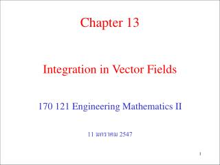 Integration in Vector Fields
