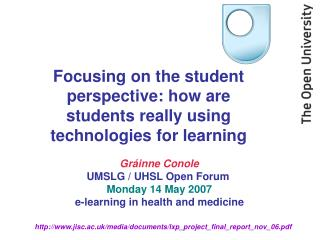 Focusing on the student perspective: how are students really using technologies for learning