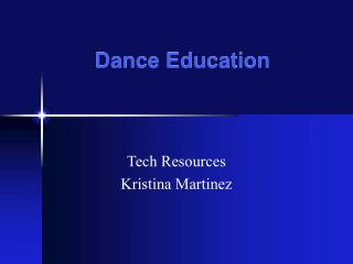 Dance Education
