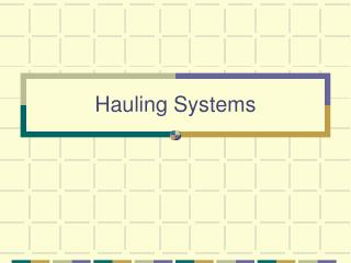 Hauling Systems