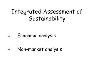 Integrated Assessment of Sustainability