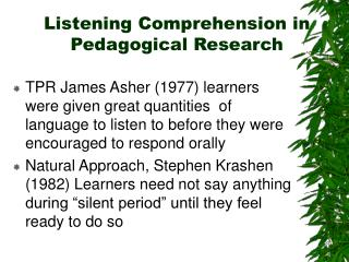 Listening Comprehension in Pedagogical Research