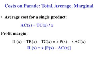 Costs on Parade: Total, Average, Marginal
