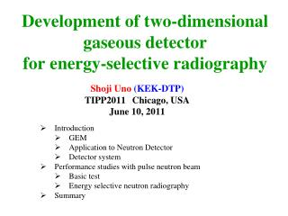 Development of two-dimensional gaseous detector for energy-selective radiography