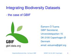 Integrating Biodiversity Datasets - the case of GBIF