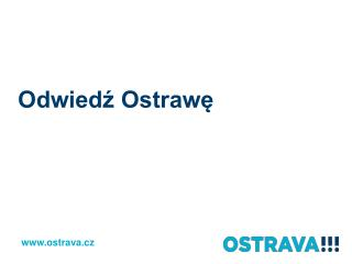 Odwiedź Ostrawę
