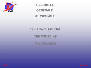 ASSEMBLEE GENERALE 21 mars 2014
