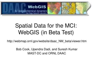 Spatial Data for the MCI: WebGIS (in Beta Test)