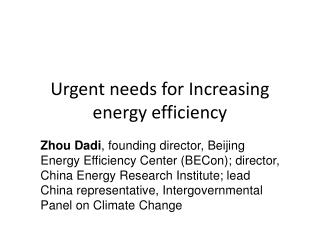 Urgent needs for Increasing energy efficiency