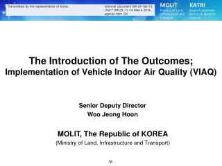 The Introduction of The Outcomes;  Implementation of Vehicle Indoor Air Quality (VIAQ)
