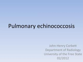 Pulmonary echinococcosis