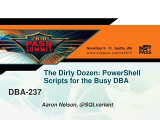 The Dirty Dozen: PowerShell Scripts for the Busy  DBA