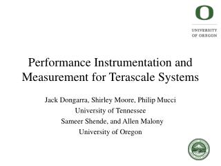 Performance Instrumentation and Measurement for Terascale Systems