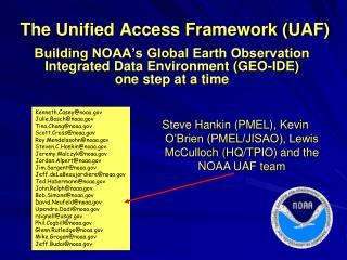 The Unified Access Framework (UAF)