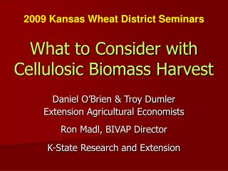 What to Consider with Cellulosic Biomass Harvest