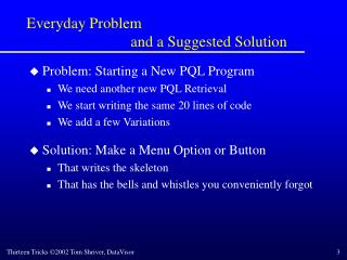 Everyday Problem  			and a Suggested Solution