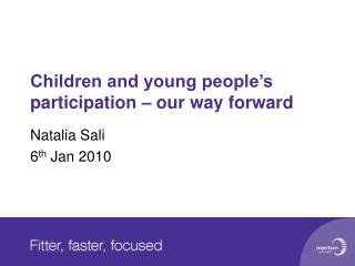 Children and young people's participation – our way forward