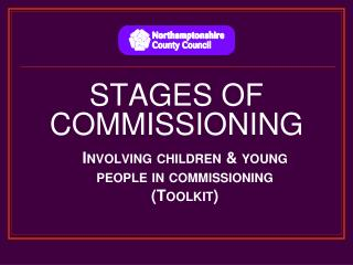 STAGES OF COMMISSIONING