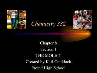 Chemistry 332