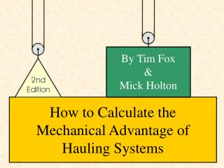 How to Calculate the Mechanical Advantage of Hauling Systems