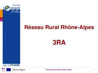 Réseau Rural Rhône-Alpes 3RA