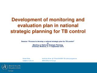 Development of monitoring and evaluation plan in national strategic planning for TB control