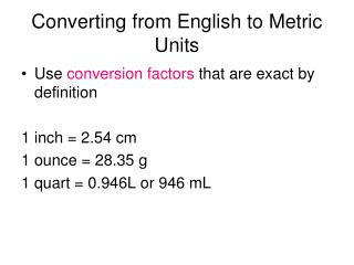 Converting from English to Metric Units