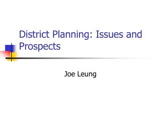 District Planning: Issues and Prospects