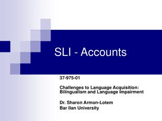 SLI - Accounts