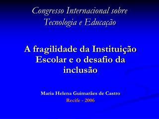 Congresso Internacional sobre  Tecnologia e Educação