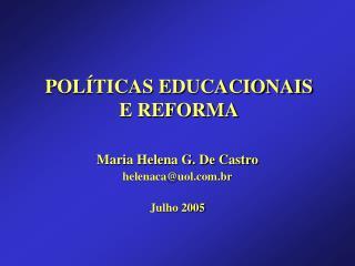 POLÍTICAS EDUCACIONAIS E REFORMA