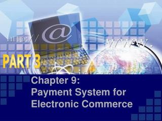 Chapter 9:  Payment System for          Electronic Commerce