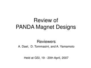 Review of  PANDA Magnet Designs