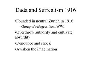 Dada and Surrealism 1916