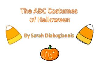 The ABC Costumes  of Halloween