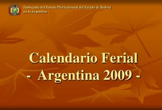 Calendario Ferial -  Argentina 2009 -