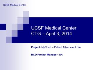 UCSF Medical Center CTG – April 3, 2014