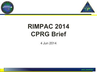 RIMPAC 2014 CPRG Brief