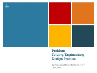 Problem Solving/Engineering Design Process