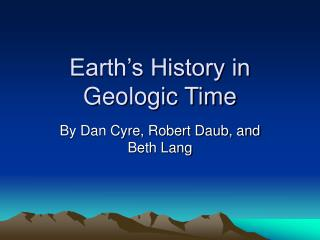 Earth�s History in Geologic Time