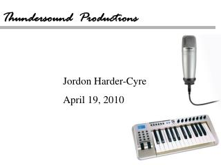 Jordon Harder-Cyre April 19, 2010
