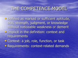 THE COMPETENCE MODEL